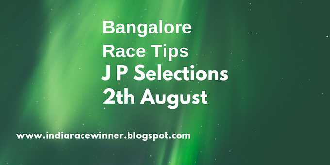 BANGALORE RACE TIPS AUGUST2,2018: Do You Really Need It? This Will Help You Decide!