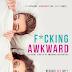 Release Day Blitz ~ F*CKING AWKWARD ANTHOLOGY