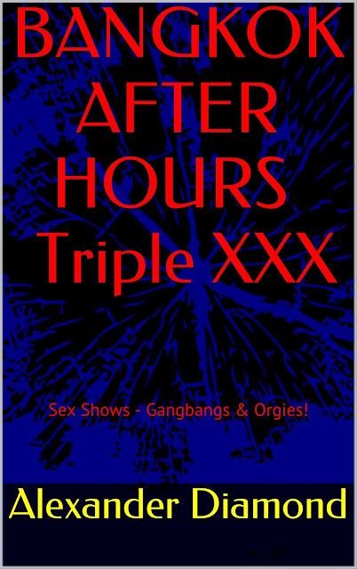 Bangkok After Hours - Triple XXX eBook