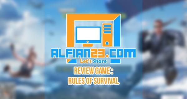 Rules Of Survival , Game Bertahan Hidup Terbaik !