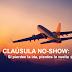 ...Y lo llamaron Cláusula No Show