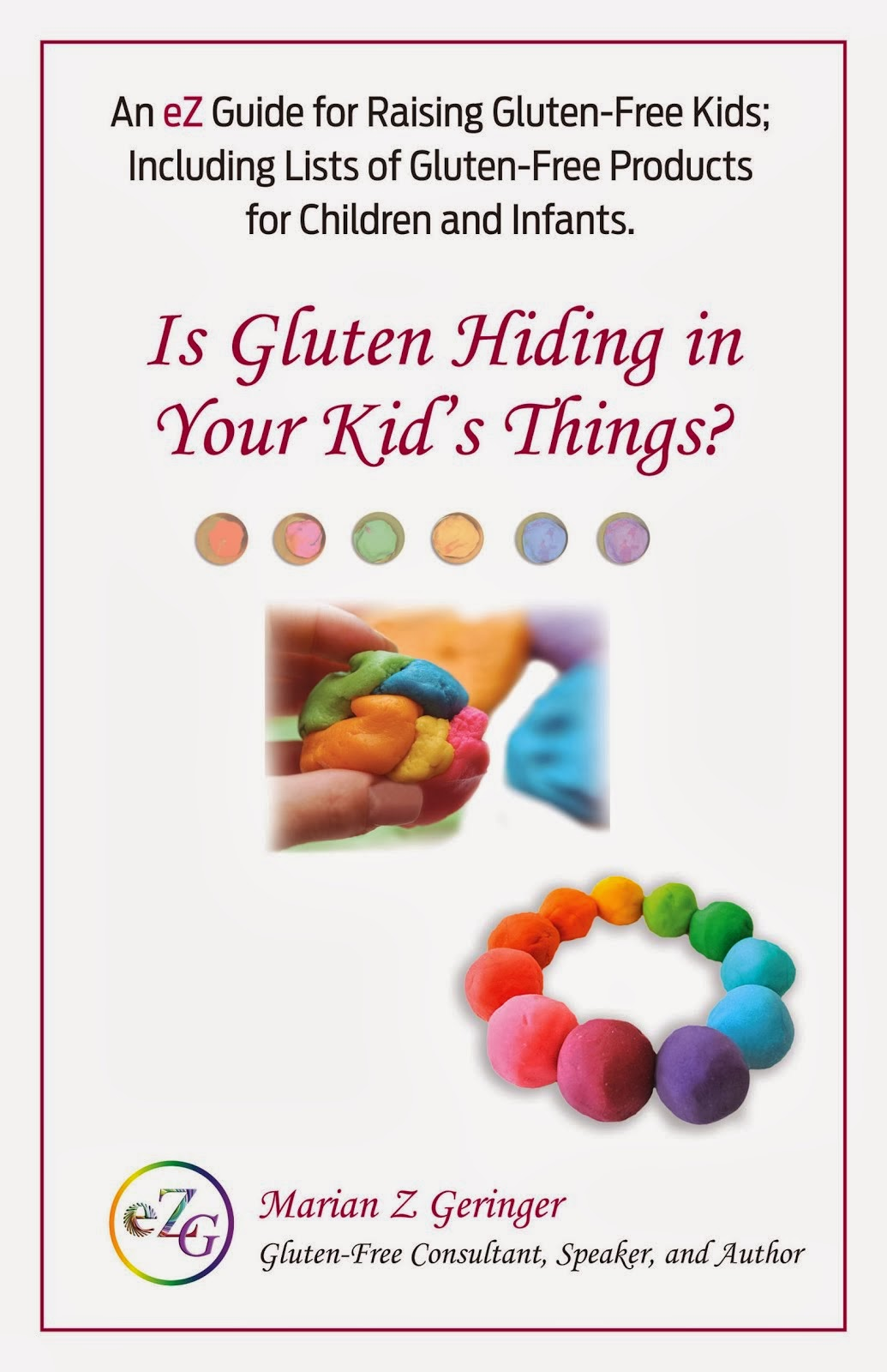 Is Gluten Hiding in Your Kid's Things?