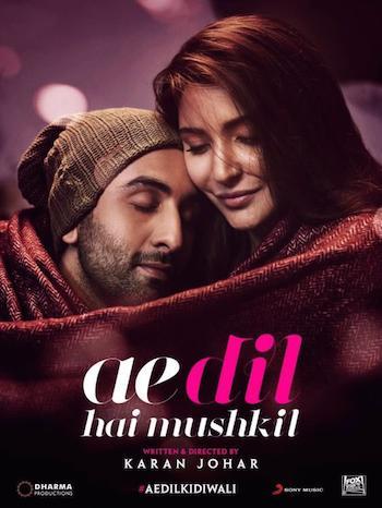 Ae Dil Hai Mushkil 2016 Full Hindi Movie