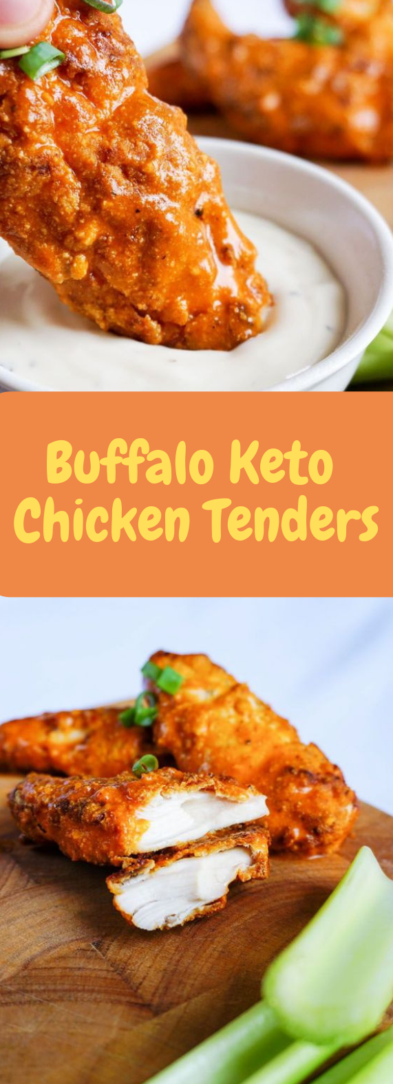 BUFFALO KETO CHICKEN TENDERS #familyrecipe #delicious