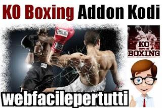 Kodi | KO Boxing  - Add-on Dedicato A Tutti Gli Appassionati Del Pugilato