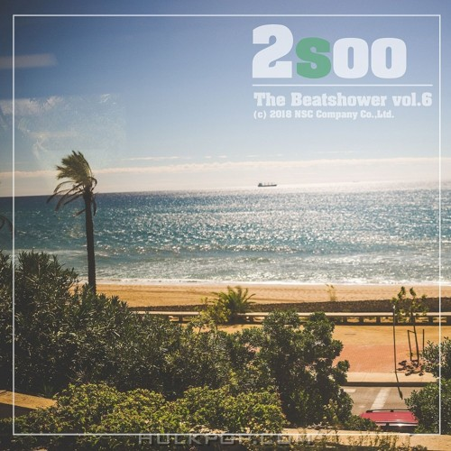 2Soo – Beat Shower Vol.6 – Single