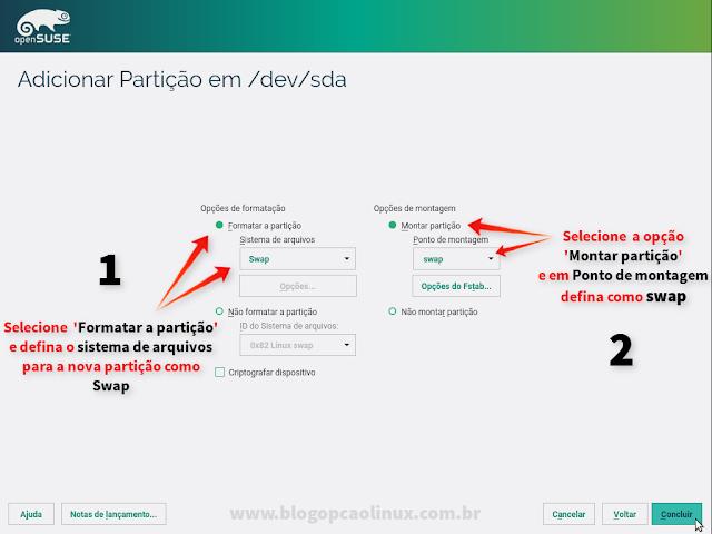 """Clique em formatar a partição e defina o sistema de arquivos como """"swap"""", em seguida, marque a opção """"Montar partição"""" e defina o ponto de montagem como swap"""