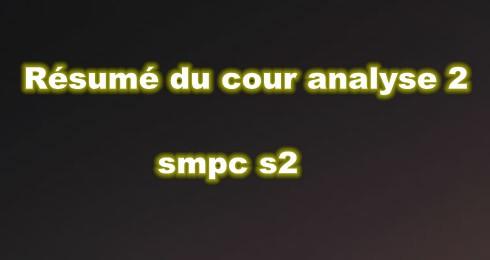 Résumé du Cour Analyse SMPC S2