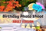 Birthday Photo Shoot: Adult Version