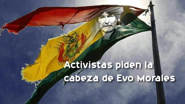ACTIVISTAS DE EL ALTO PIDEN LA CABEZA DEL PRESIDENTE EVO MORALES