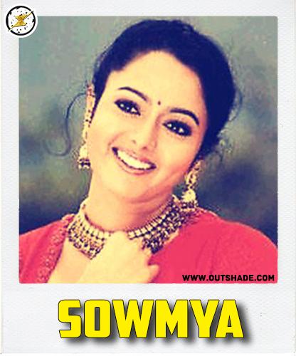 Sowmya is the real name of Soundarya