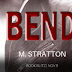 Book Blitz - Bender by M. Stratton