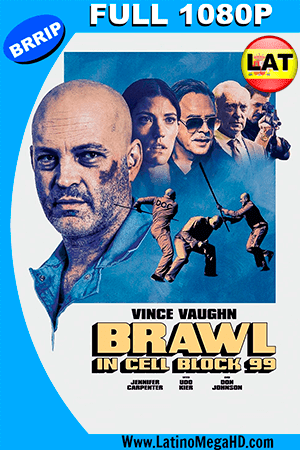 Brawl in Cell Block 99 (2017) Latino FULL HD 1080P ()