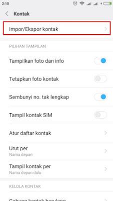 Cara Import Kontak Simcard Ke Kontak Telepon Xiaomi Redmi All Series