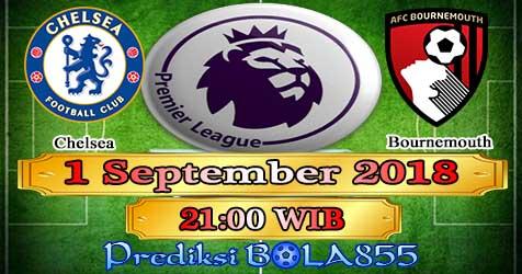Prediksi Bola855 Chelsea vs Bournemouth 1 September 2018