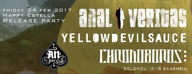 Anal Veritas - Happy Estella release live An club