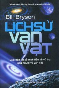 Lịch sử vạn vật - Bill Bryson