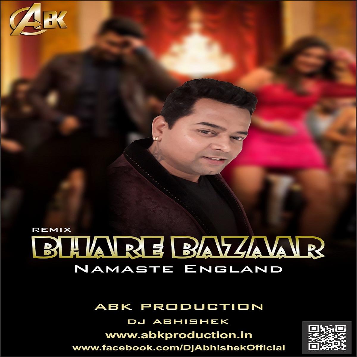 Bhagwa Rang Dj: Bhare Bazaar ( Namaste England ) Abk Production