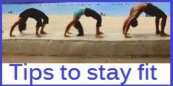 Physical Fitness Tips-How to stay fit