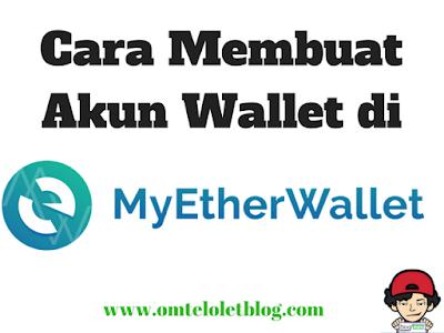 Cara Membuat Wallet di Myetherwallet
