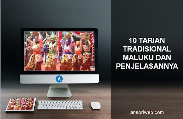 10 Tarian Tradisional Maluku dan Penjelasannya