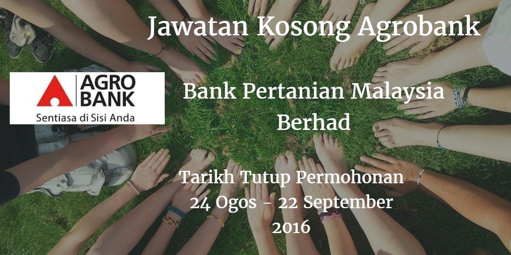 Jawatan Kosong Agrobank 24 Ogos - 22 September 2016