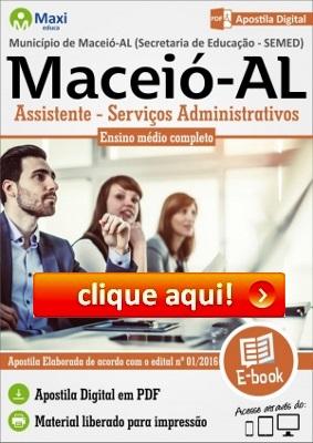 http://www.maxieduca.com.br/apostilas-para-concurso/municipio-de-maceioal-assistente-servicos-administrativos/?af=7