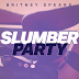 Britney Spears - Slumber Party (Remixes)