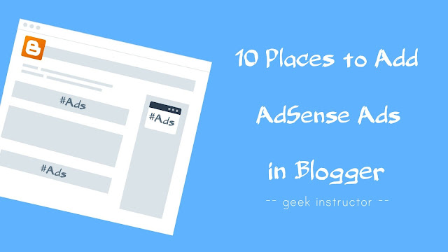 10 places to add AdSense ads in Blogger