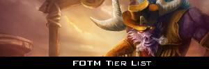 FOTM Tier List