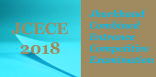 JCECE 2018 : Notification, Exam dates, Application form, Eligibility