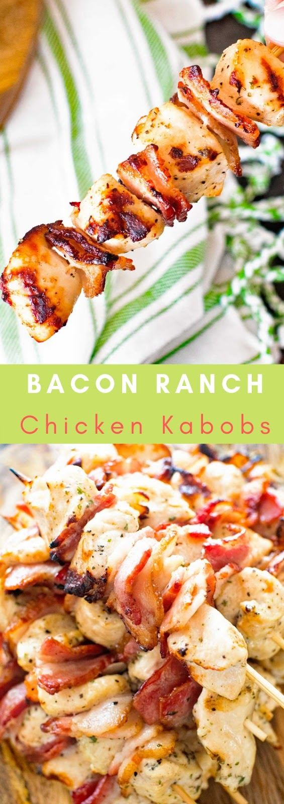 Bacon Ranch Chicken Kabobs Recipe #maincourse #dinner #bacon #ranch #chicken #kabobs