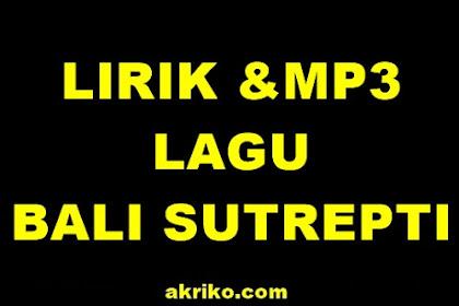 Lirik Lagu Bali Sutrepti