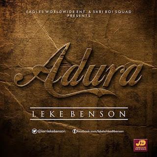 "Leke Benson - ""Adura"""