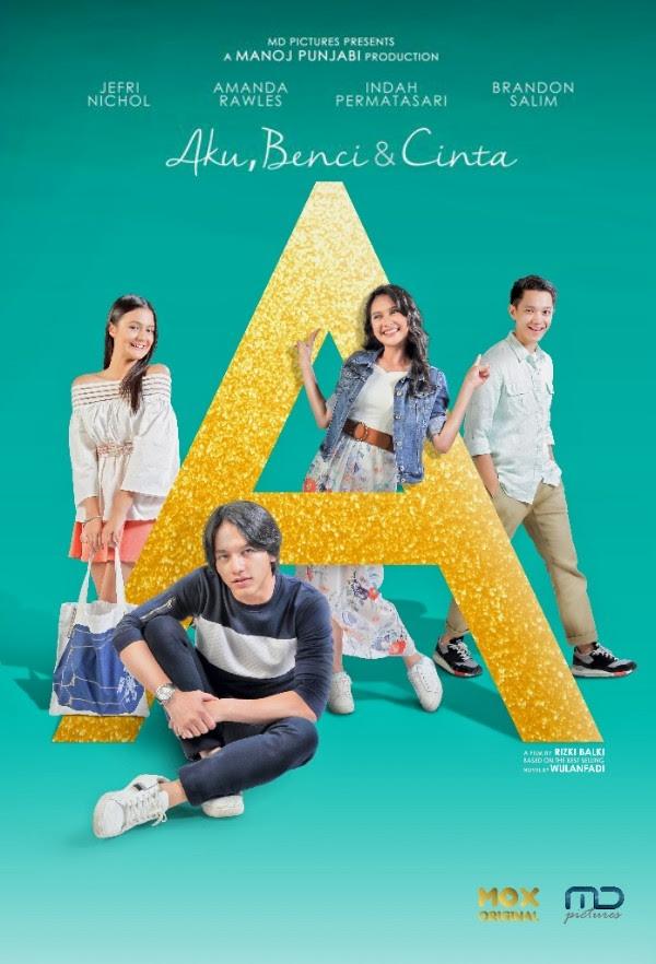 Download film A: Aku, Benci & Cinta 2017 Link Tersedia