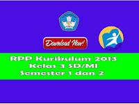 RPP dan KKM Kelas 3 SD Kurikulum 2013 Revisi 2017