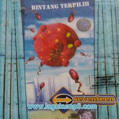 Download Kumpulan Lagu Seventenn Album Bintang Terpilih (2003) Full Album Mp3 Lengkap