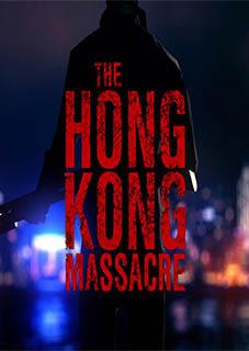 The Hong Kong Massacre PC download