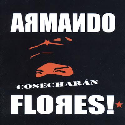 ARMANDO FLORES - Cosecharán (2005)