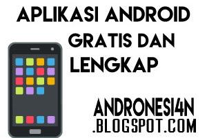 2 Situs Penyedia Aplikasi Android Gratis dan Lengkap