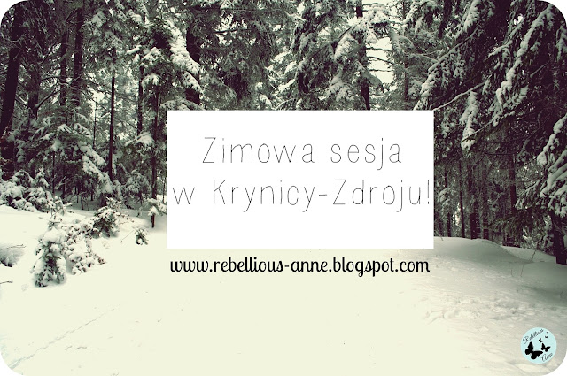 Zimowa sesja w Krynicy-Zdroju!