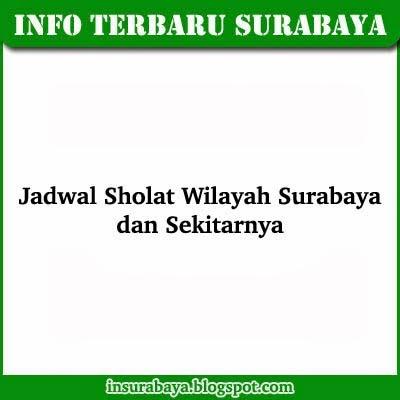 Jadwal Sholat Surabaya, Jadwal Shalat Surabaya