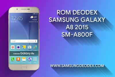 ROM DEODEX SAMSUNG A800F