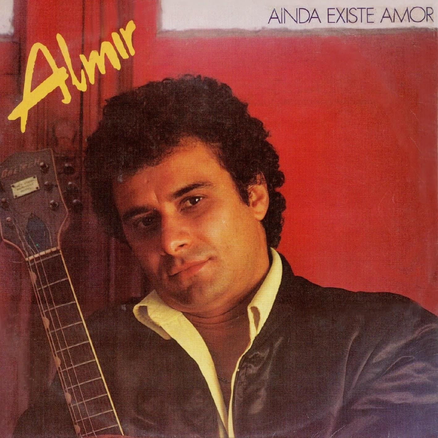 Almir Bezerra - Ainda Existe Amor - 1981 - Brega Blog