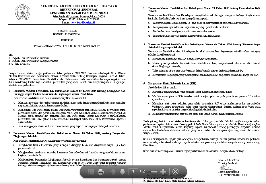 Surat Edaran dari Direktorat Jenderal Pendidikan Pendidikan Dasar dan Menengah Kementerian Pendidikan dan Kebudayaan RI nomor : 13/D/PP/2016 tentang Pelaksanaan Awal Tahun Pelajaran 2016/2017