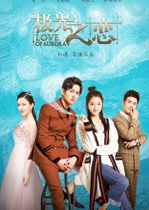 Cực Quang Chi Luyến - Love of Aurora (2017)
