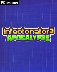 Infectonator 3 Apocalypse - Download Game PC Iso New Free