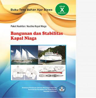 Download  Buku Paket Mapel Bangunan dan Stabilitas Kapal Niaga 1 SMK Kelas 10 Kurikulum 2013 Revisi Terbaru 2017 PDF - Cerpen45