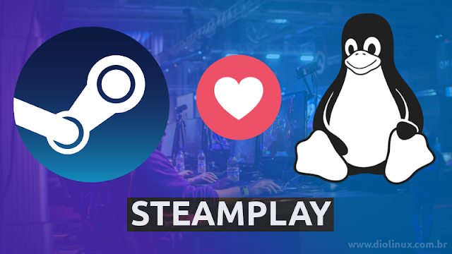 SteamPlay - Linux Windows Games