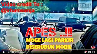 Lagi APES... Moge Lagi Parkir Kesruduk Mobil Kijang Mundur Di Senayan